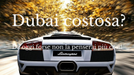 Dubai costosa?